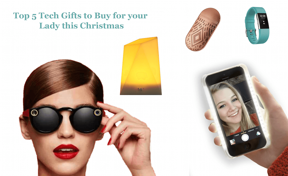 Top 5 Tech Gifts to Buy for your Lady this Christmas