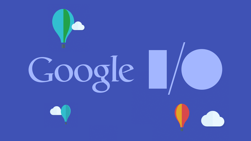 The Top 5 Announcements From Google's I:O 2017 Event