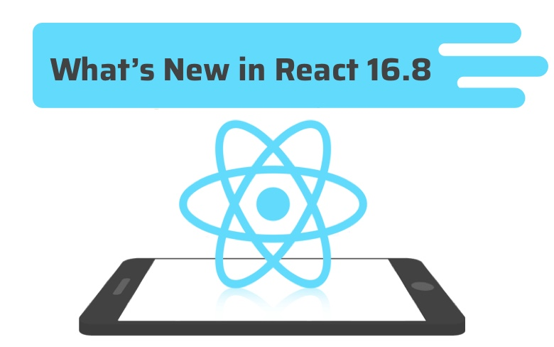 React 16.8 now released with React Hook implementation