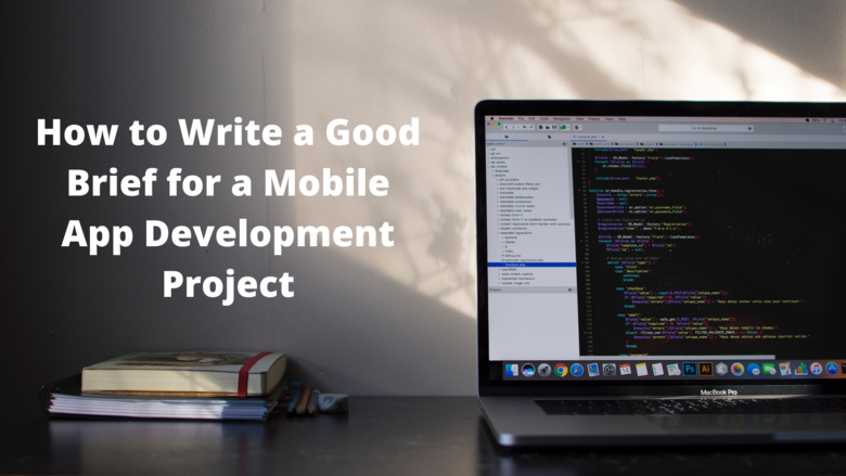 How to Write a Good Brief for a Mobile App Development Project